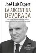 La Argentina devorada - Jose Luis Espert - Galerna