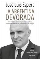 portada La Argentina devorada - Jose Luis Espert - Galerna