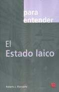 PARA ENTENDER EL ESTADO LAICO