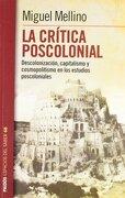 $ la Critica Poscolonial - Miguel Melino - Paidos