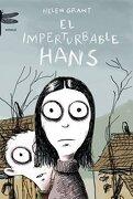 El Imperturbable Hans (Emecé) - Helen Grant - Emecé