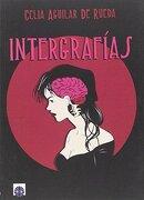 Intergrafias - Celia Aguilar De Rueda - Editorial Dalya