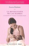 la revolucion de las madres - laura gutman -