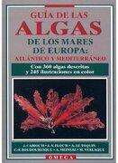 Guía de las Algas del Atlántico y del Mediterráneo - Jacqueline Cabioc'h - Editorial Omega