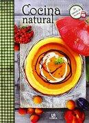 Cocina Natural - Editorial Libsa - Libsa