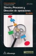 Stocks, Procesos Y Direccion De Operaciones