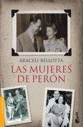 Mujeres De Peron Las Booket - Bellotta Aracel - Emece