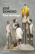 Este Domingo - Jose Donoso - Debolsillo
