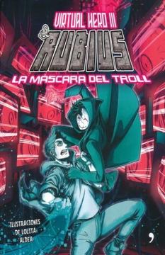 portada Virtual Hero 3. La Máscara del Troll