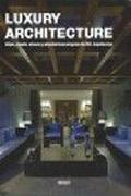 Luxury Architecture. Villas, Diseño Urbano Y Arquitectura Singular De MS Arquitectos - Promopress - Promopress