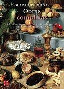 Obras Completas - Guadalupe Dueñas - Fondo de Cultura Económica