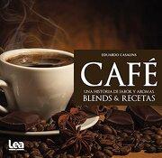Cafe. Una Historia de Sabor y Aromas - Eduardo Casalins - Lea Ediciones
