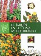 El jardín en el clima mediterráneo (Tu Jardín) - Equipo Susaeta - Susaeta