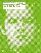 Jack Nicholson. Anatomy Of An Actor -  - Ediciones Oceano