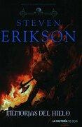 Memorias del Hielo - Steven Erikson - La Factoria De Ideas