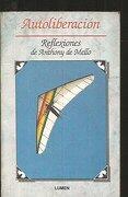 Autoliberacion - Reflexiones - Anthony de Mello - Sites/Lumen Books