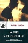 La miel y el cuchillo (Umbriel género negro) - Julian Ibaanez - Umbriel