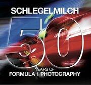 50 Years of Formula 1 Photography - Rainer W. Schlegelmilch - Konemann