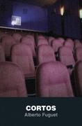 Cortos - Alberto Fuguet - Punto De Lectura