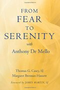 from fear to serenity with anthony de mello - thomas g. casey - paulist pr