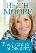 the promise of security (booklet) - beth moore - tyndale house publishers
