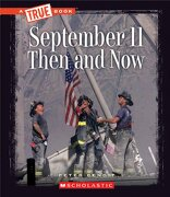 September 11, 2001: Then and now (True Books: American History (Paperback)) (libro en Inglés) - Peter Benoit - Scholastic
