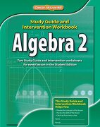 Algebra 2, Study Guide & Intervention Workbook - McGraw-Hill - McGraw-Hill/Glencoe