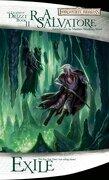 Exile: The Legend of Drizzt, Book ii: Book 2 (Forgotten Realms Legend of Dri) (libro en Inglés) - R. A. Salvatore - Wizards Of The Coast