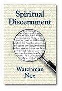 spiritual discernment - watchman nee - christian fellowship publishers