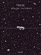 Dibujos Invisibles - Gervasio Troche - Lumen