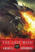 The Last Wish: Introducing the Witcher (libro en Inglés) - Andrzej Sapkowski - Orbit