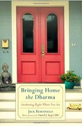 Bringing Home the Dharma: Awakening Right Where you are (libro en Inglés) - Jack Kornfield - Shambhala