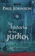 La Historia de los Judios - Paul Johnson - B De Bolsillo