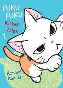 Fukufuku: Kitten Tales, 1 (Chi's Sweet Home) (libro en Inglés) - Konami Kanata - Vertical Comics
