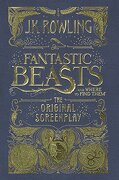 Fantastic Beasts And Where To Find Them (Screenplay) (Turtleback School & Library Binding Edition)