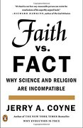 Faith Versus Fact: Why Science and Religion are Incompatible (libro en Inglés) - Jerry A. Coyne - Penguin Group