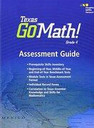 Houghton Mifflin Harcourt Go Math! Texas: Assessment Guide Grade 4