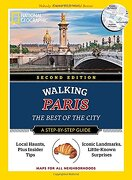National Geographic Walking Paris, 2nd Edition: The Best of the City (National Geographic Pocket Guide) (libro en Inglés) - Pas Paschali - National Geographic