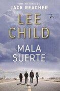 Mala Suerte - Lee Child - Rba Libros