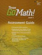 Houghton Mifflin Harcourt Go Math! Texas: Assessment Guide Grade 5