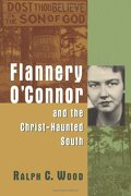 flannery o´connor and the christ-haunted south - ralph c. wood - eerdmans pub co