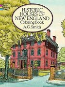 historic houses of new england coloring book - a. g. smith,coloring books - dover publications