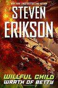 Willful Child: Wrath of Betty (libro en Inglés) - Steven Erikson - Tor Books