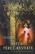 the seville communion - arturo perez-reverte - houghton mifflin harcourt