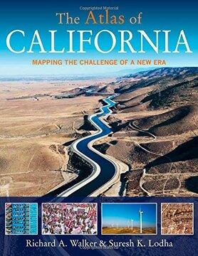 portada The Atlas of California: Mapping the Challenge of a New Era (Atlas Of... (University of California Press))