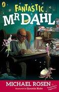Fantastic mr. Dahl (libro en Inglés) - Michael Rosen - Puffin
