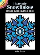 heavenly snowflakes stained glass coloring book - john green - dover pubns