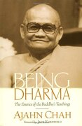 Being Dharma: The Essence of the Buddha's Teachings (libro en Inglés) - Ajahn Chah - Shambhala