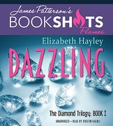 Dazzling: The Diamond Trilogy, Book I (BookShots Flames)