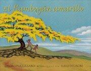 el flamboyan amarillo - georgina lazaro - lectorum pubns